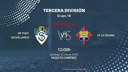 Previa partido entre UD Yugo Socuéllamos y CF La Solana Jornada 30 Tercera División
