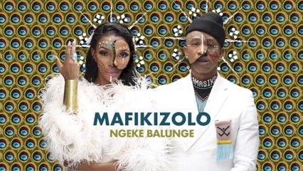 Mafikizolo - Ngeke Balunge