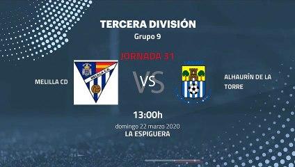 Previa partido entre Melilla CD y Alhaurín De La Torre Jornada 31 Tercera División