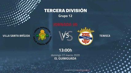 Previa partido entre Villa Santa Brígida y Tenisca Jornada 30 Tercera División