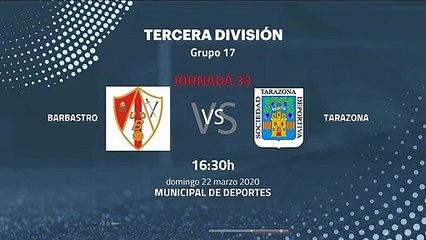 Previa partido entre Barbastro y Tarazona Jornada 33 Tercera División