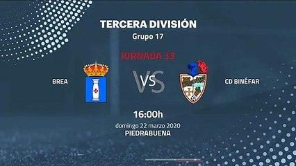 Previa partido entre Brea y CD Binéfar Jornada 33 Tercera División