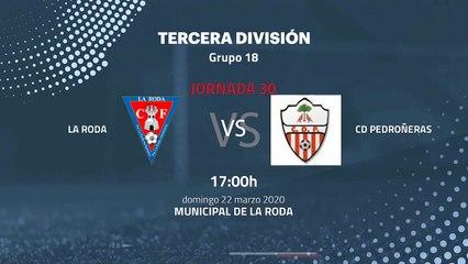 Previa partido entre La Roda y CD Pedroñeras Jornada 30 Tercera División