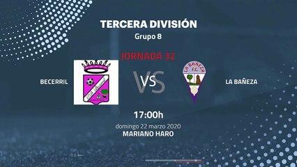 Previa partido entre Becerril y La Bañeza Jornada 32 Tercera División