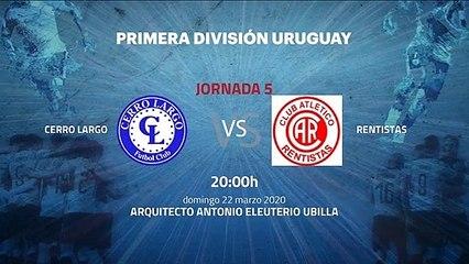 Previa partido entre Cerro Largo y Rentistas Jornada 5 Apertura Uruguay
