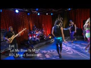 Eve - Let Me Blow Your Mind