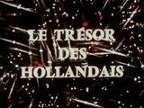 Le Trésor des Hollandais - Ep 03 - Une Nuit à l'Opéra - 1969