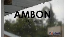 Truefaith - Ambon - (Official Lyric)