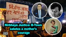 Nirbhaya Justice: B-Town salutes a mother's courage