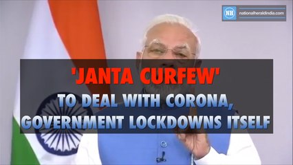 'Janta curfew' to deal with corona, government lock-downs itself