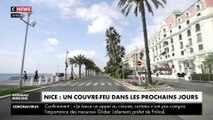 Nice : un couvre-feu va être instauré pour faire respecter le confinement