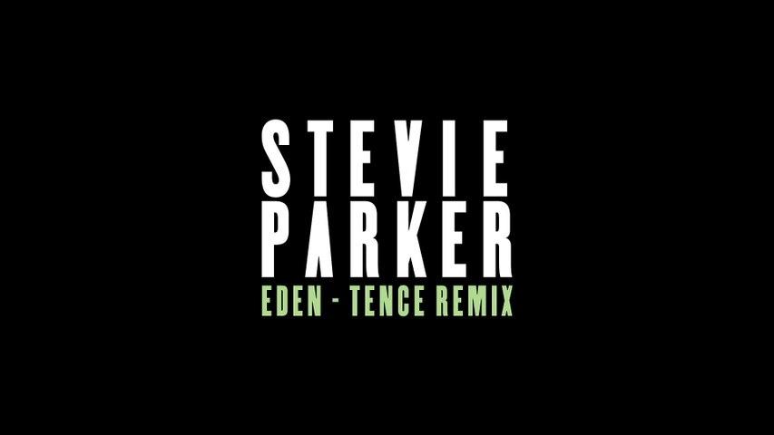 Stevie Parker - Eden