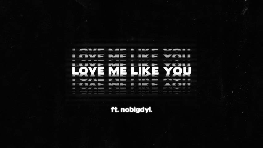 The Young Escape - Love Me Like You
