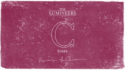 The Lumineers - Visions Of China