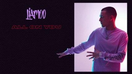 LIAMOO - All On You