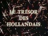 Le Trésor des Hollandais - Ep 05 - Les Anges de la Route - 1969