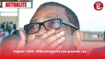 Urgent ! Un agent du GFM testé positif au Coronavirus
