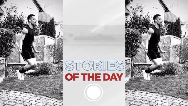 Les Stories du jour - 25 mars 2020
