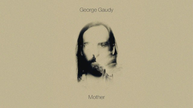 George Gaudy - Mother
