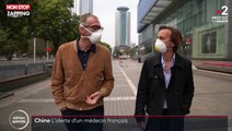 Coronavirus : Le message inquiétant et alarmant d'un médecin français en Chine (vidéo)