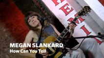 "Dailymotion Elevate: Megan Slankard - ""How Can You Tell"" live at  Cafe Bohemia, NYC"