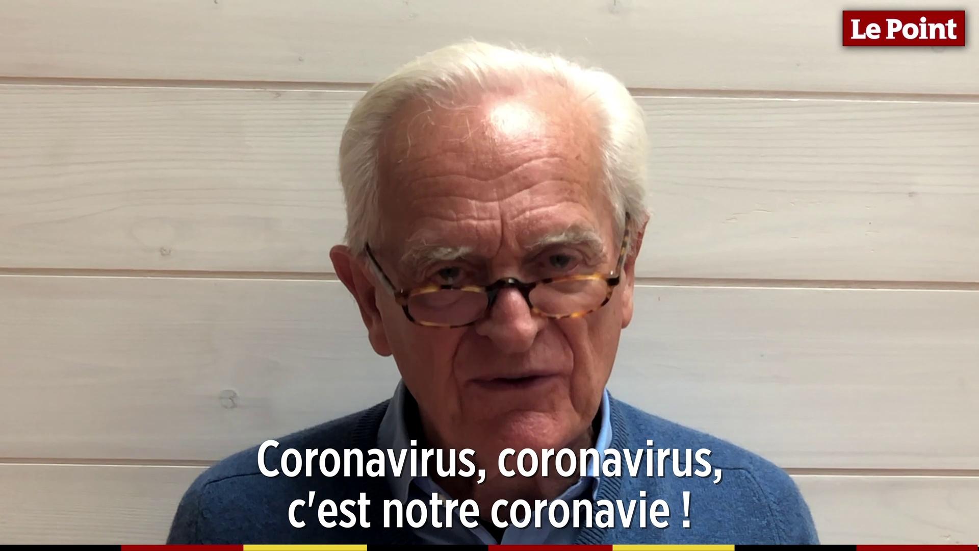 Philippe Labro – « Coronavirus, coronavirus, c'est notre coronavie ! »