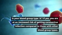 People With Blood Type A Has Special Link to Coronavirus Disease | Coronavirus blood type |