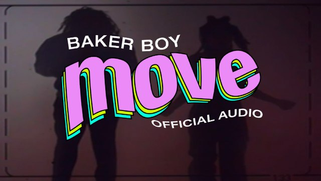 Baker Boy - Move