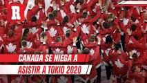 Canada no asistirá a Juegos Olímpicos de Tokio 2020
