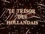 Le Trésor des Hollandais - Ep 07 - Le Nouveau Monde - 1969