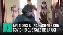 Sanitarios valencianos celebran la primera salida de la UCI de una paciente con coronavirus