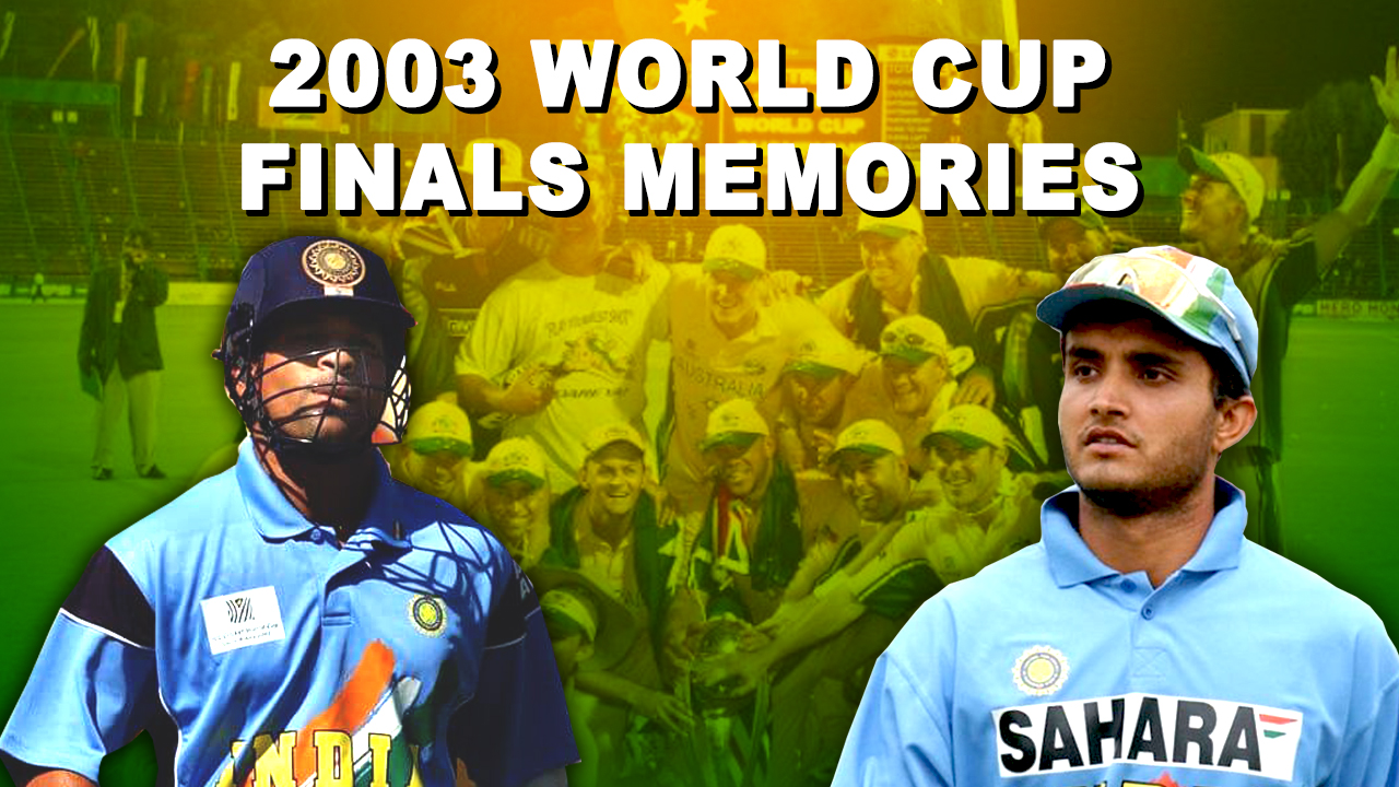 India vs Australia World cup 2003 Finals Memories   17 years of World cup 2003 Finals , March 23
