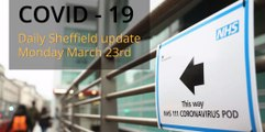 March 23rd 2020 Covid 19 Sheffield daily update