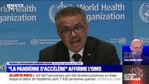"""""""La pandémie s'accélère"""" affirme le directeur général de l'OMS"""