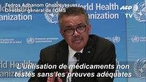 Coronavirus: l'OMS condamne l'usage de médicaments sans preuve de leur efficacité