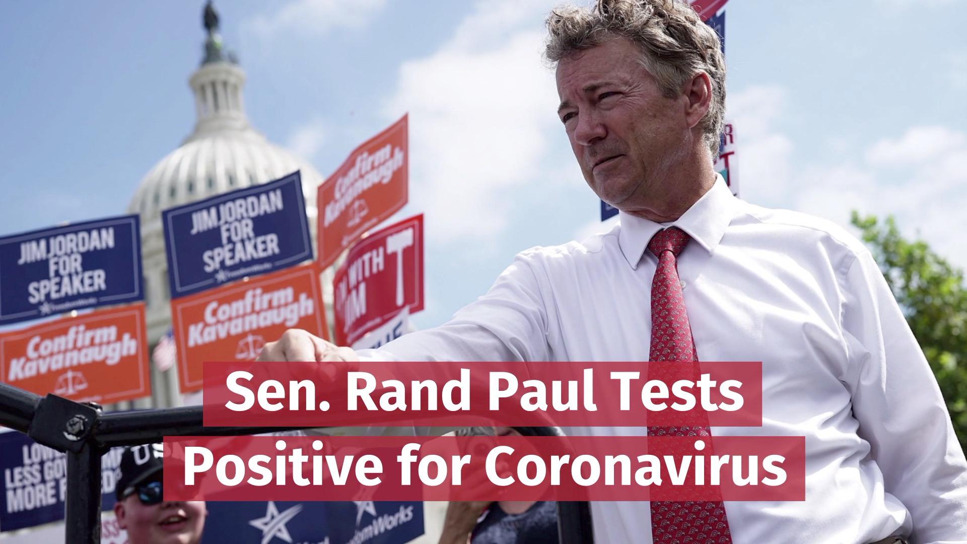 Senator Rand Paul Has Coronavirus