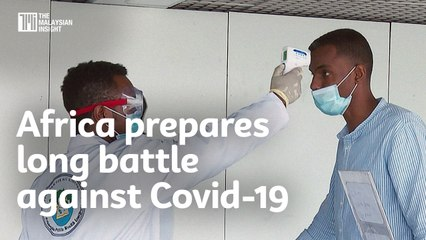 Africa prepares long battle against Covid-19