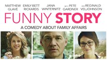 FUNNY STORY Official Trailer