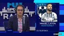 """FOX Sports Radio: Miguel Layún, sorprendido con Monterrey """"por cómo funcionan las cosas"""""""