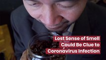 Connecting Smell To Coronavirus