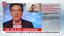 Dr. Öz ve Dr. Yerebakan'dan koronavirüs değerlendirmesi