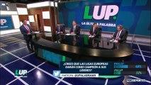 LUP: ¿Las ligas europeas darán como campeón al líder?