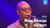Manu Dibango, célèbre saxophoniste, est mort des suites du coronavirus