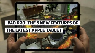 iPad Pro: the 5 new features of the latest Apple tablet