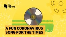 Watch This Fun Coronavirus Song to Get Your Spirits Up