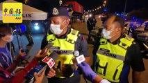 ◤行动管制14天◢ 军警加强执法 主要大道设路障 造成大塞车!(1)