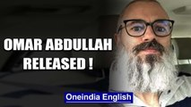 Omar Abdullah freed after nearly 8 months, says 'A very different world today '| Oneindia News