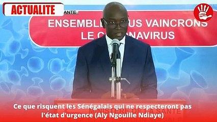 Ce que risquent les Senegalais qui ne respecteront pas l'etat d'urgence (Aly Ngouille Ndiaye)
