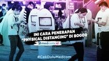 """Cegah Penyebaran Covid-19, Ini Cara Penerapan """"Physical Distancing"""" di Bogor"""