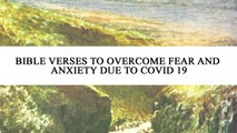 Bible Verses to Overcome Fear and Anxiety Due to Covid-19